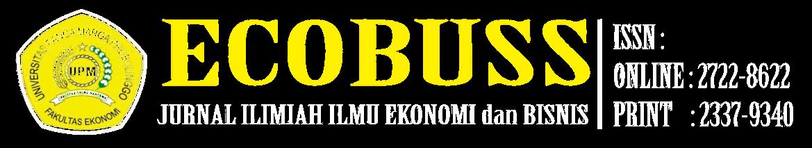 Ecobuss-Jurnal Imiah Ilmu Ekonomi dan Bisnis